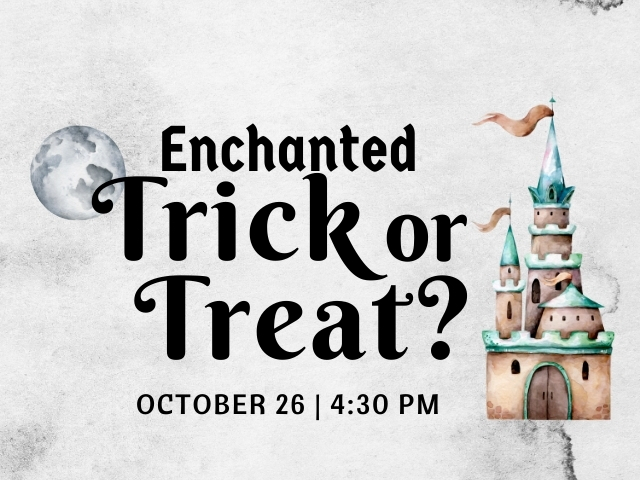 Enchanted Trick or Treat